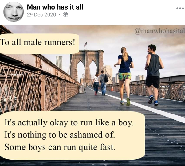 Man who has it all facebook mem about male runners