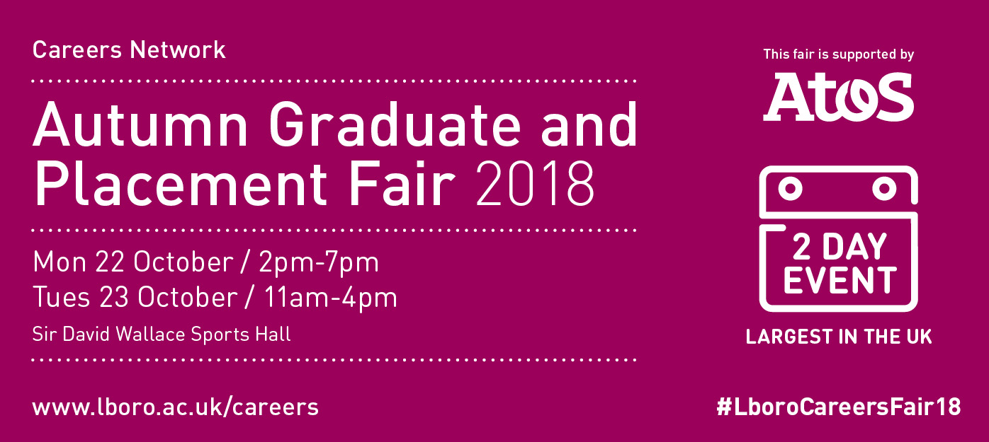 c0d20b3bf33 The Autumn Graduate and Placement Fair is the largest university careers  fair in the UK. Here are two steps that can specifically help you as an ...