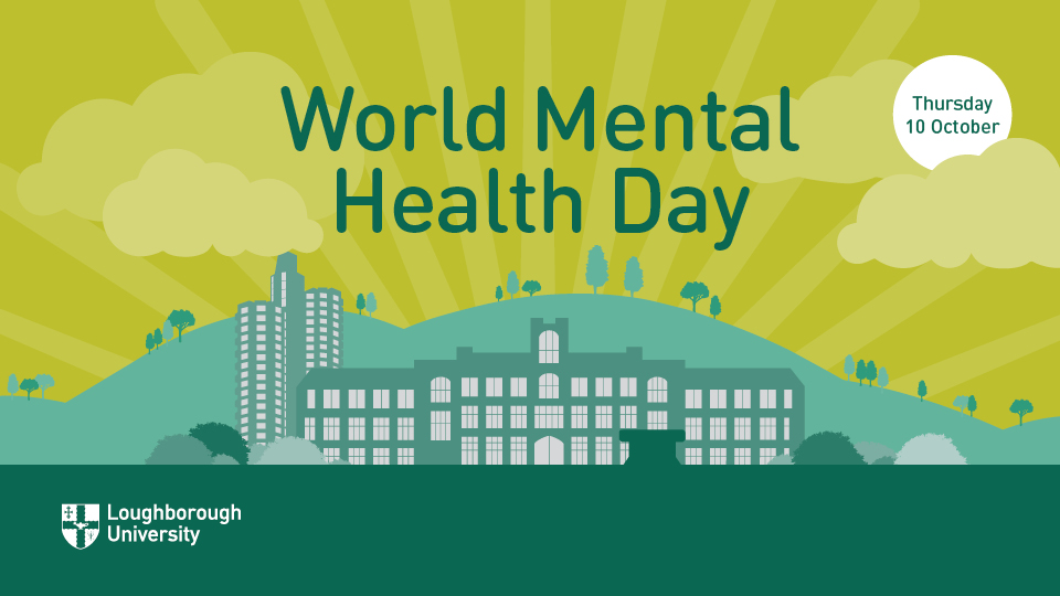 World Mental Health Day Events on Campus | 10th October 2019