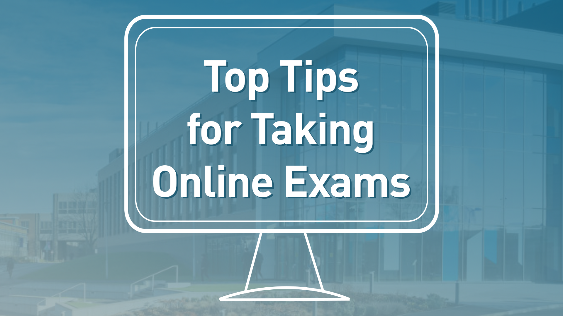 Top Tips for Taking Online Exams